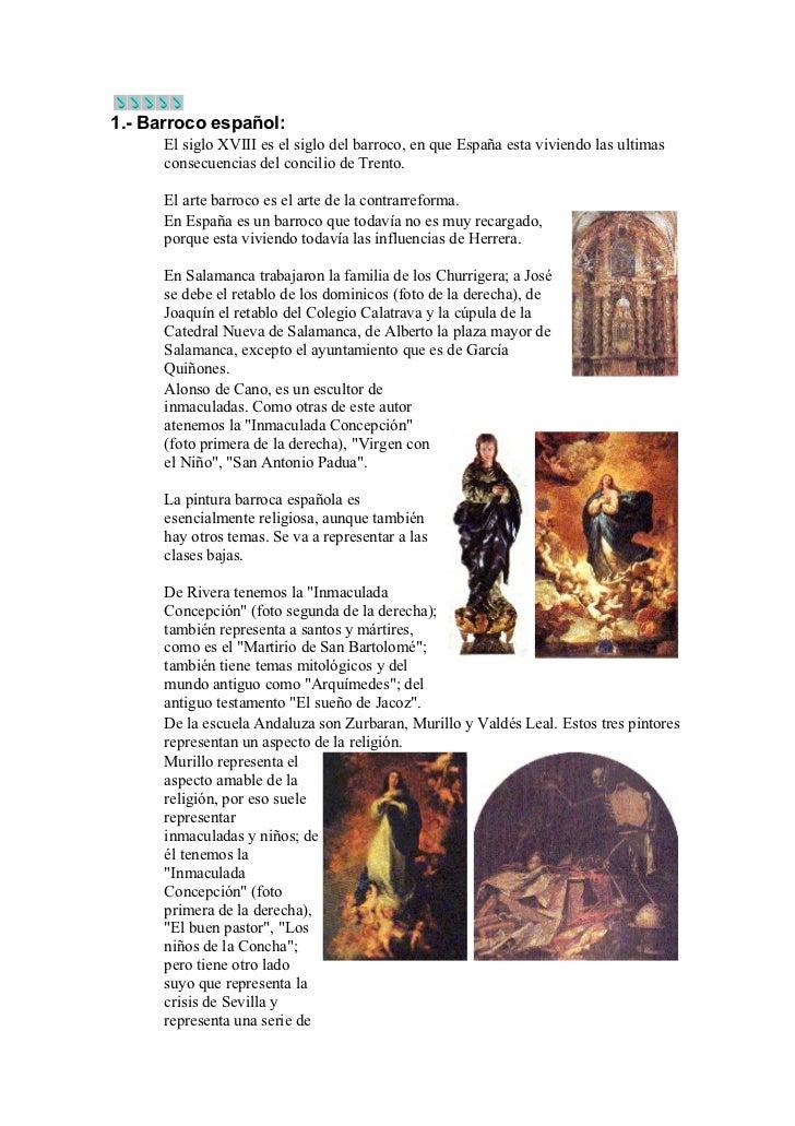 1.- Barroco español:      El siglo XVIII es el siglo del barroco, en que España esta viviendo las ultimas      consecuenci...