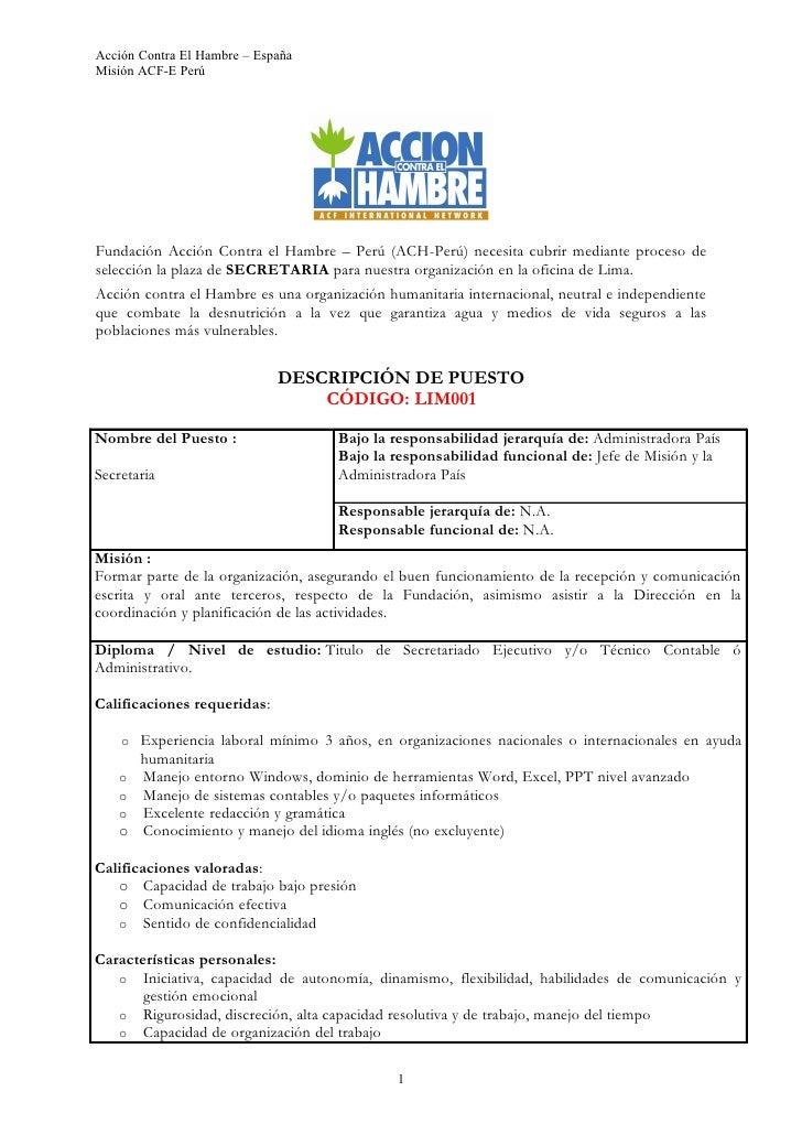 Acción Contra El Hambre – España Misión ACF-E Perú     Fundación Acción Contra el Hambre – Perú (ACH-Perú) necesita cubrir...