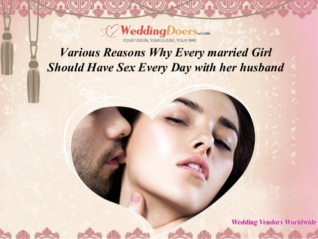 Reasons to marry a girl