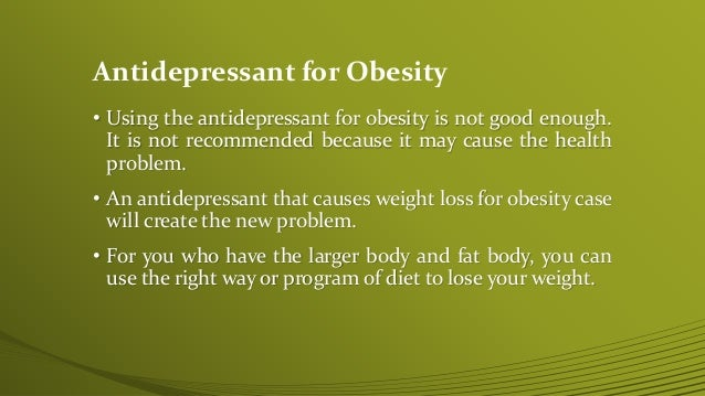 antidepressant causes weight loss