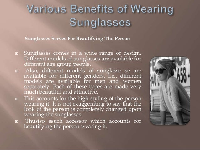 Various Benefits Of Wearing Sunglasses