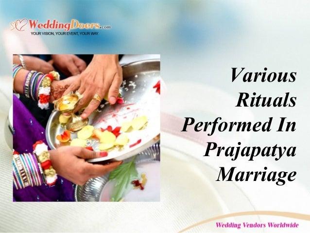 Various Rituals Performed In Prajapatya Marriage