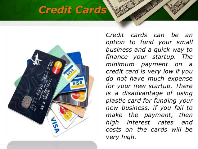 Various sources of start up financing us business funding credit cards colourmoves