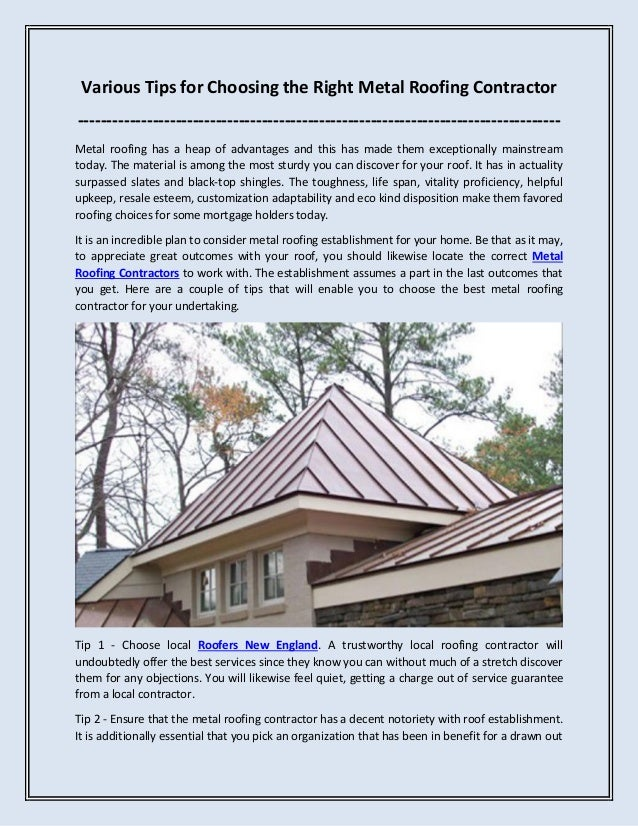 Various Tips for Choosing the Right Metal Roofing Contractor -------------------------------------------------------------...