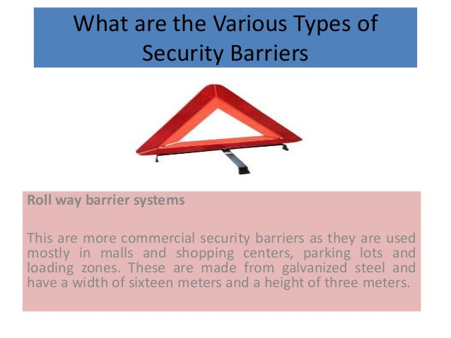 Various types of security barriers Slide 2