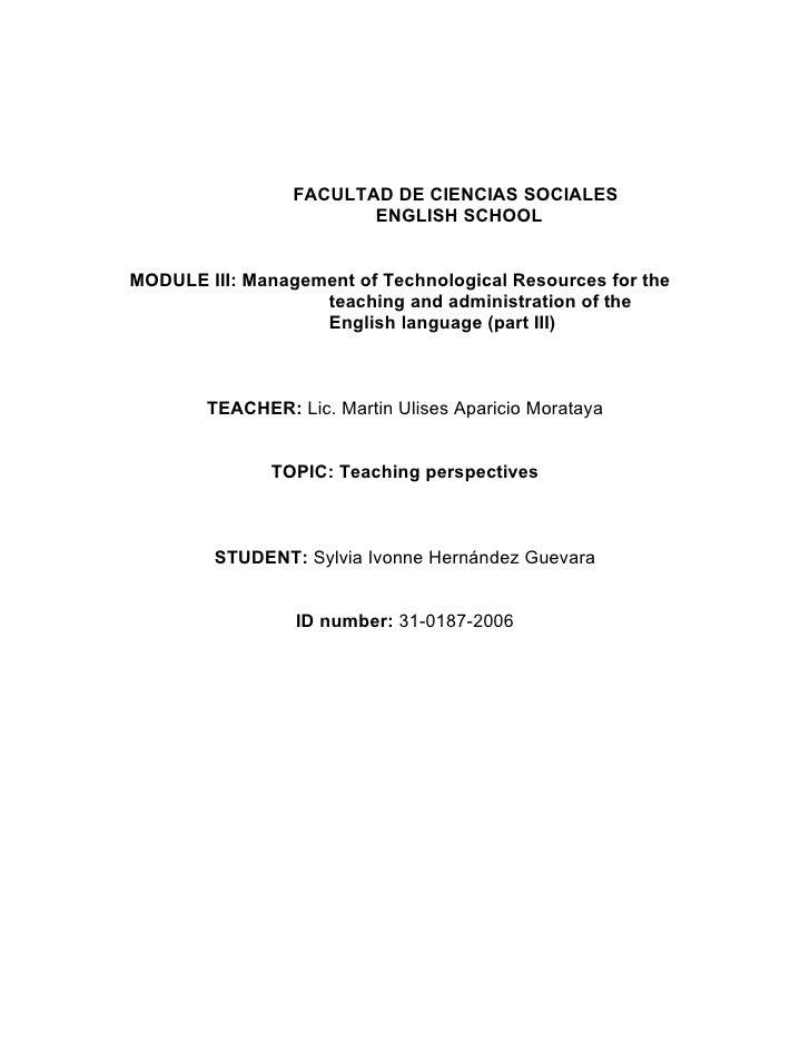 FACULTAD DE CIENCIAS SOCIALES                        ENGLISH SCHOOLMODULE III: Management of Technological Resources for t...