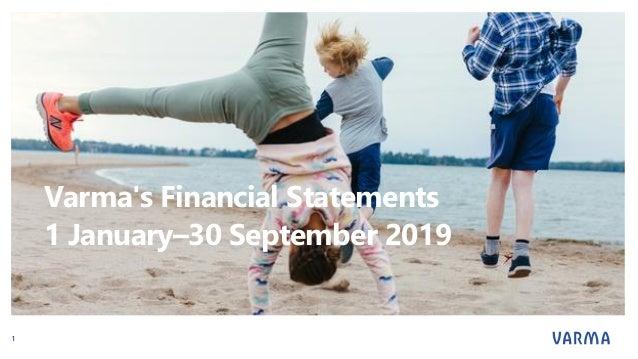Varma's Financial Statements 1 January–30 September 2019 1