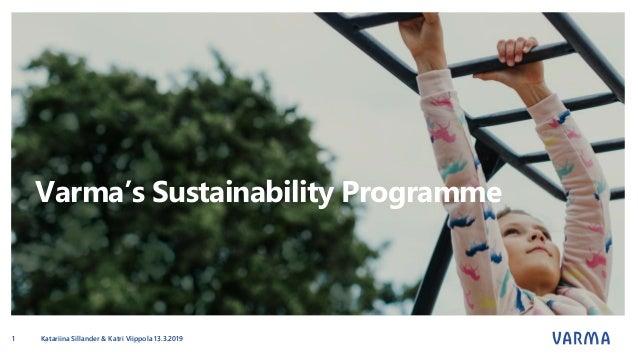 Varma's Sustainability Programme Katariina Sillander & Katri Viippola 13.3.20191