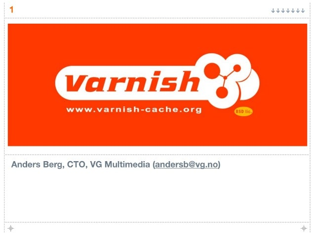 Jr¢«¢~1«¢~l«J«  Anders Berg,  CTO,  VG Multimedia (andersb@vg. no)