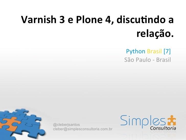 Varnish 3 e Plone 4, discu3ndo a                                         relação.                           ...