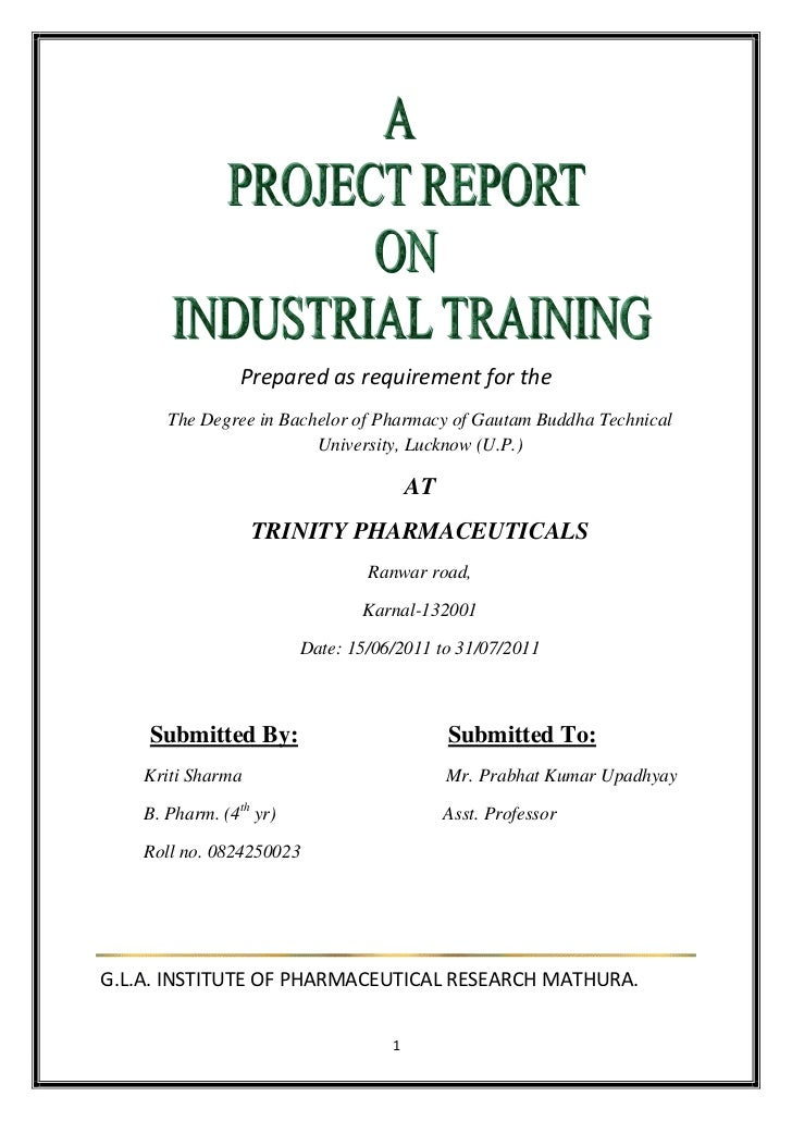 Prepared as requirement for the       The Degree in Bachelor of Pharmacy of Gautam Buddha Technical                       ...