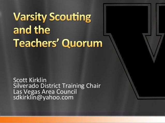 Scott Kirklin Silverado District Training Chair Las Vegas Area Council sdkirklin@yahoo.com
