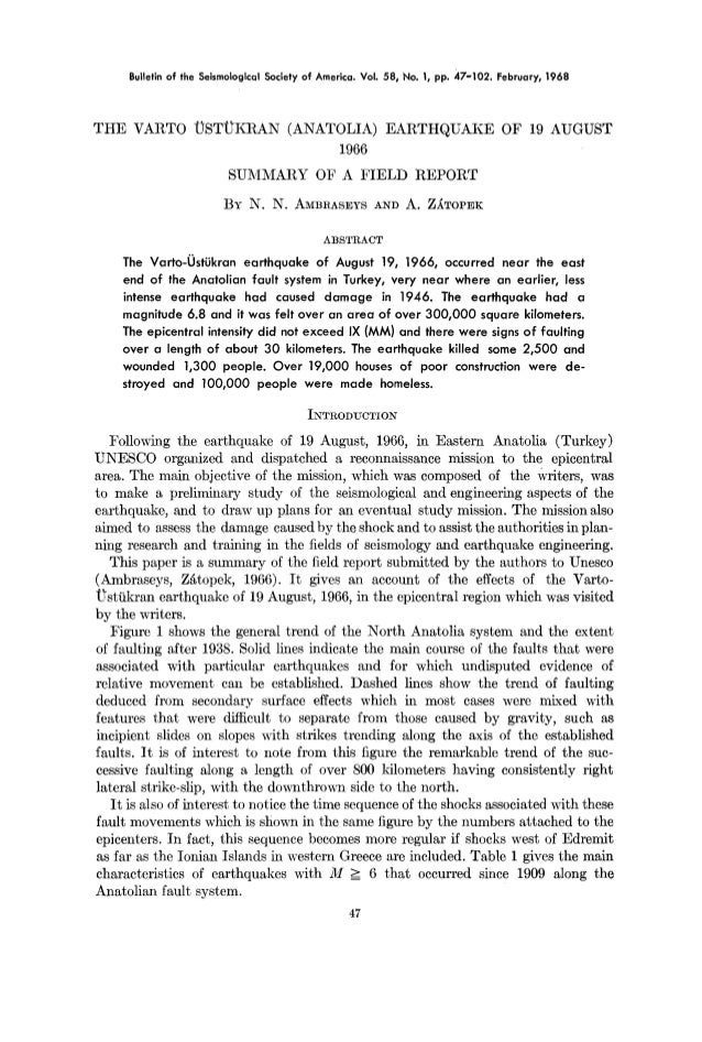 Bulletinof the SeismologicalSocietyof America.Vol. 58, No. !, pp. 47-102. February,1968 THE VARTO UST~KRAN (ANATOLIA) EART...