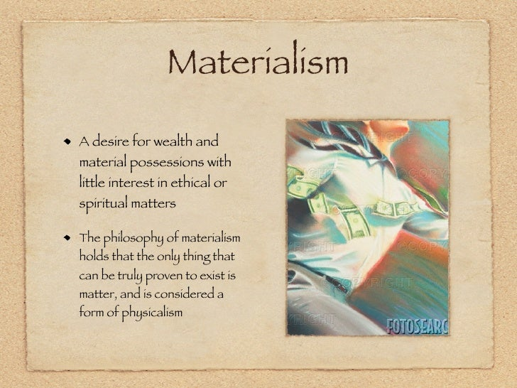 love vs materialism in the great Materialism in the great gatsby what are examples of materialism shown in this novel he believes that she will love him based on his money.