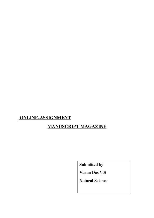 ONLINE-ASSIGNMENT MANUSCRIPT MAGAZINE Submitted by Varun Das V.S Natural Science