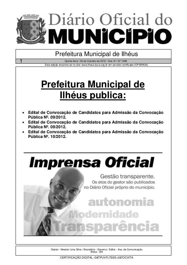 Prefeitura Municipal de Ilhéus1                          Quinta-feira • 25 de Outubro de 2012 • Ano IV • Nº 1009          ...
