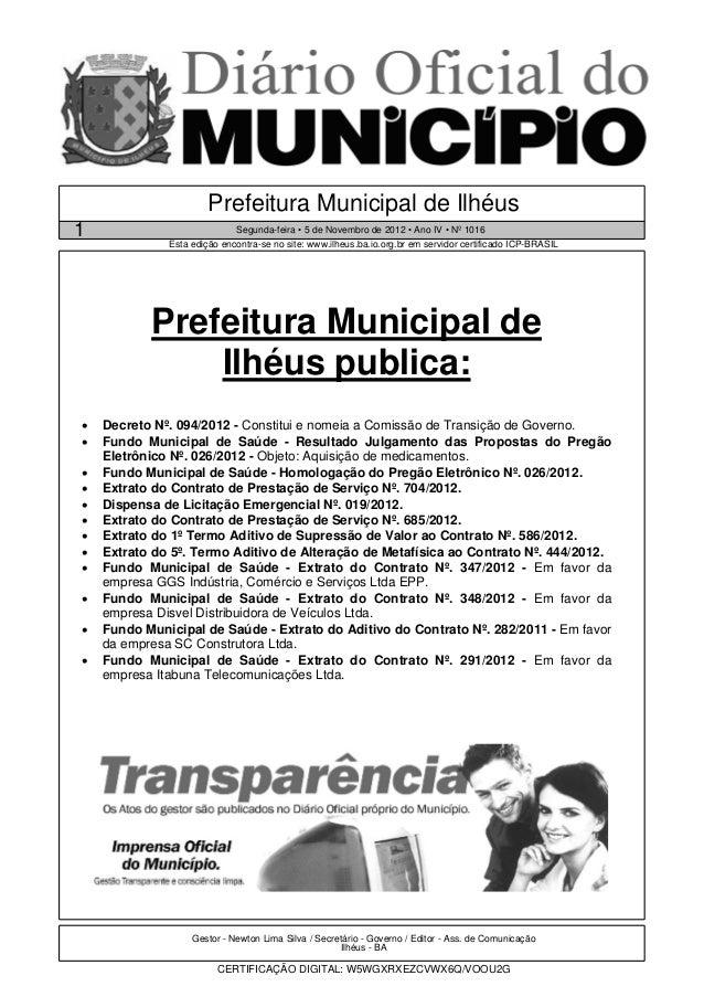 Prefeitura Municipal de Ilhéus1                            Segunda-feira • 5 de Novembro de 2012 • Ano IV • Nº 1016       ...