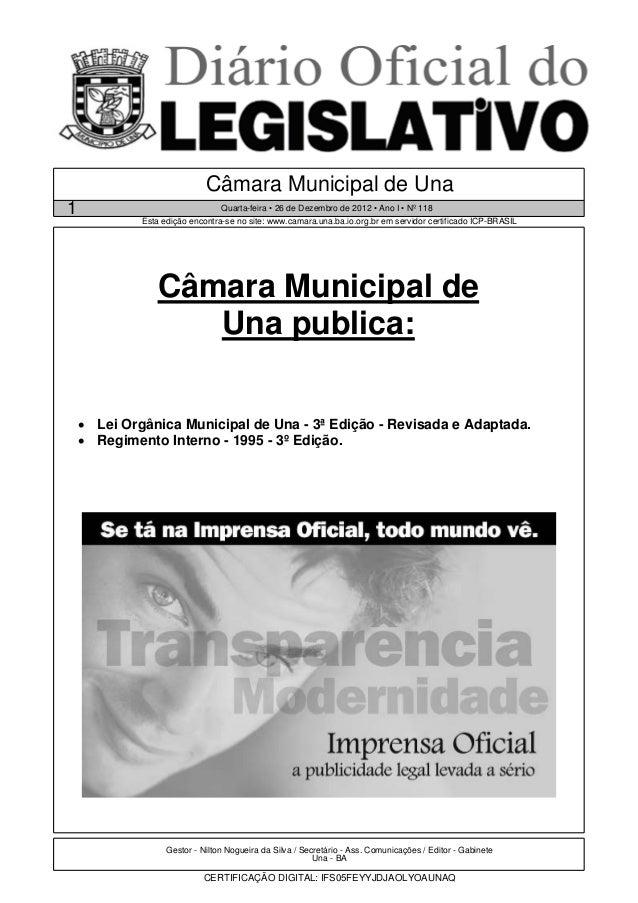 Câmara Municipal de Una1                                Quarta-feira • 26 de Dezembro de 2012 • Ano I • Nº 118            ...