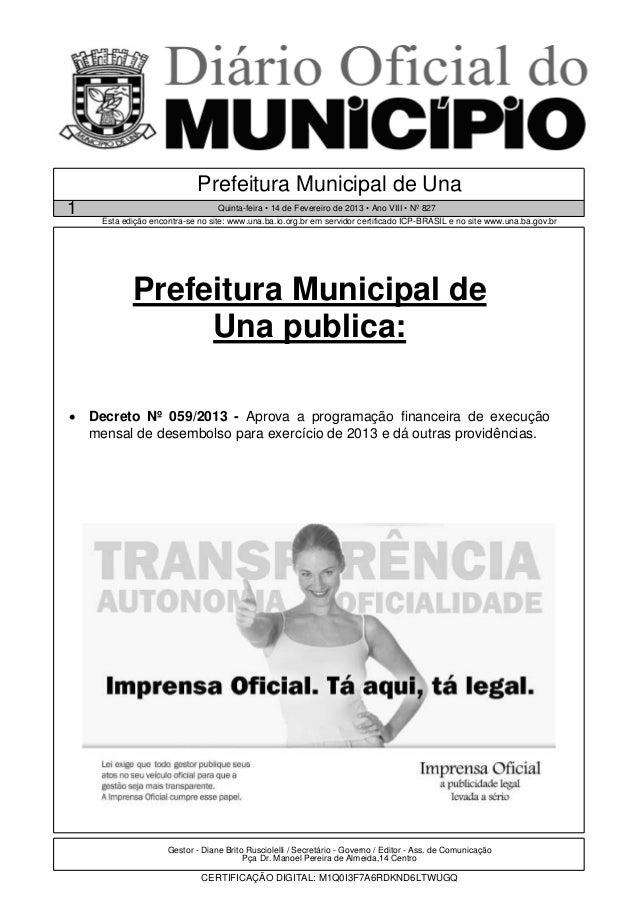 Prefeitura Municipal de Una1                                Quinta-feira • 14 de Fevereiro de 2013 • Ano VIII • Nº 827    ...
