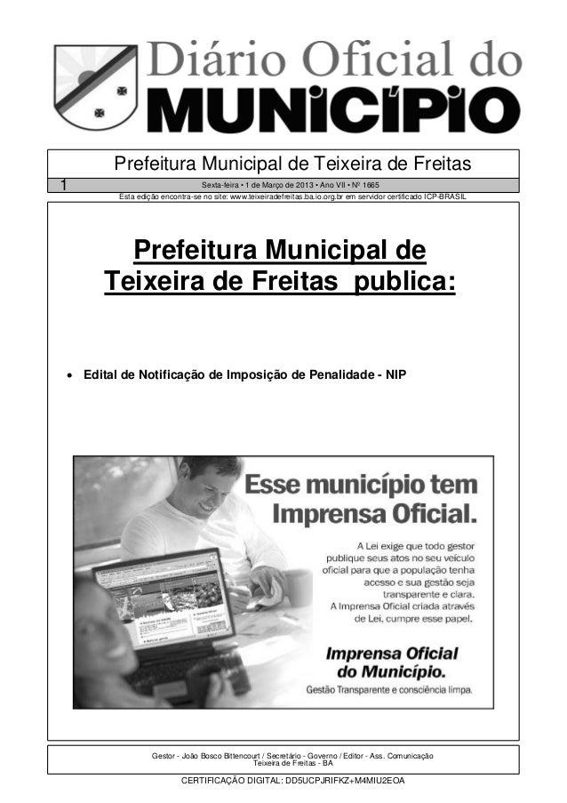 Prefeitura Municipal de Teixeira de Freitas1                               Sexta-feira • 1 de Março de 2013 • Ano VII • Nº...