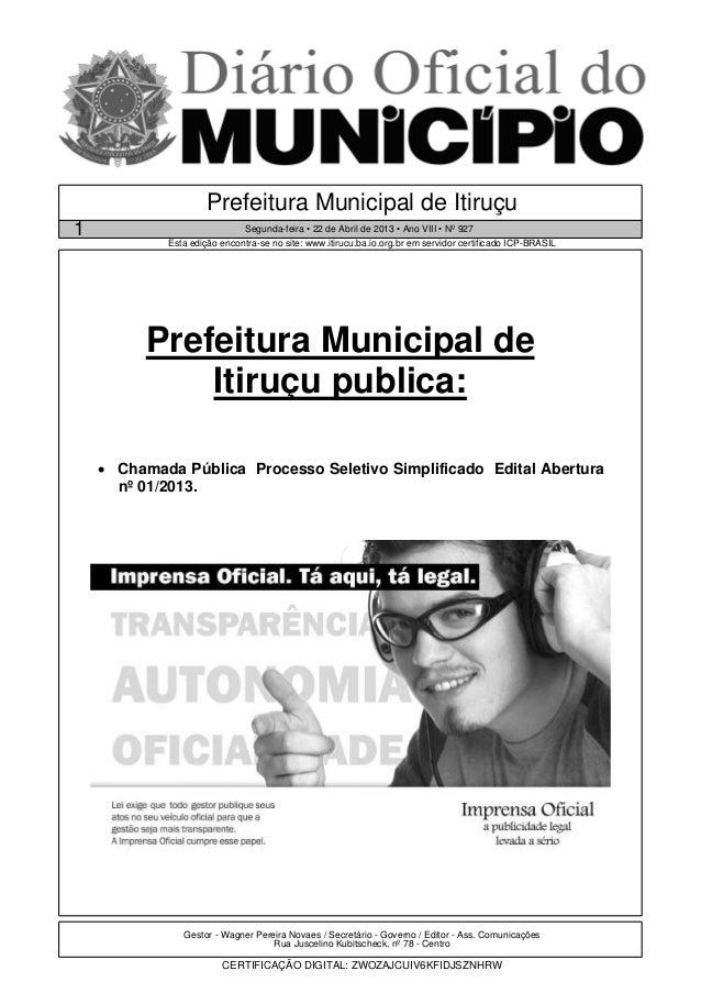 Prefeitura Municipal de Itiruçu1                             Segunda-feira • 22 de Abril de 2013 • Ano VIII • Nº 927      ...
