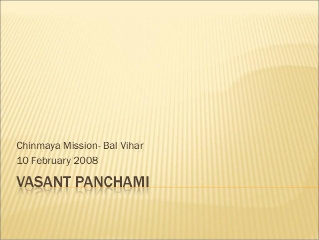 Chinmaya Mission- Bal Vihar10 February 2008