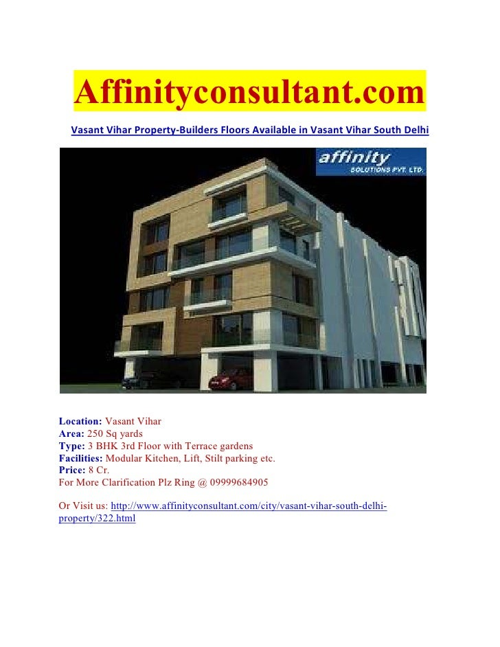 Affinityconsultant.com  Vasant Vihar Property-Builders Floors Available in Vasant Vihar South DelhiLocation: Vasant ViharA...