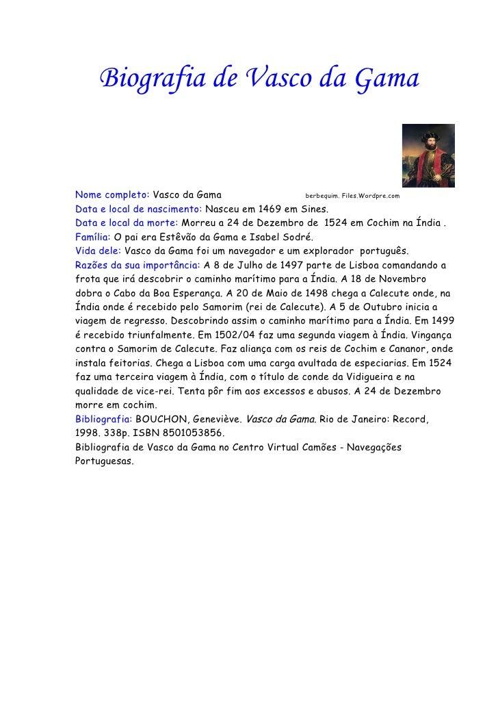 Biografia de Vasco da Gama   Nome completo: Vasco da Gama                      berbequim. Files.Wordpre.com  Data e local ...