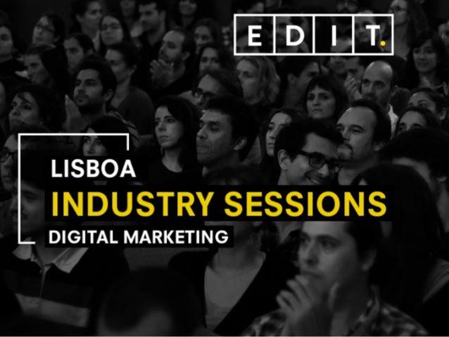 Industry Sessions ⎯ Lisboa Vasco Teixeira-Pinto⎯ 2016 www.edit.com.pt