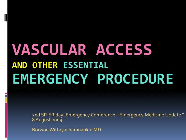 Vascular Access And Others Essentail Procedures