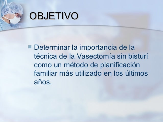 Vasectomía sin bisturí Slide 2