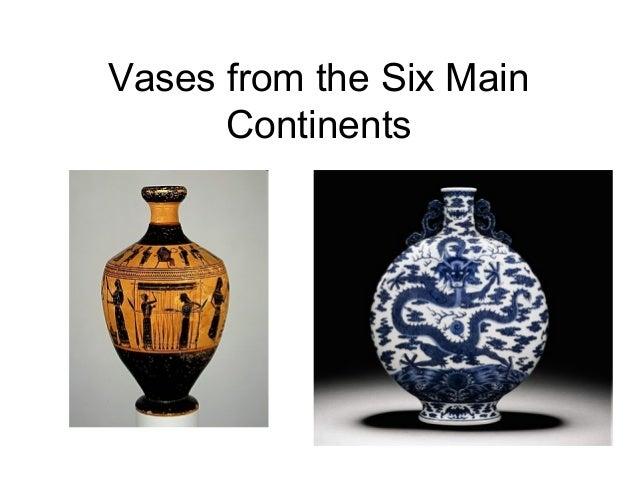 Vase The World.Vases From Around The World