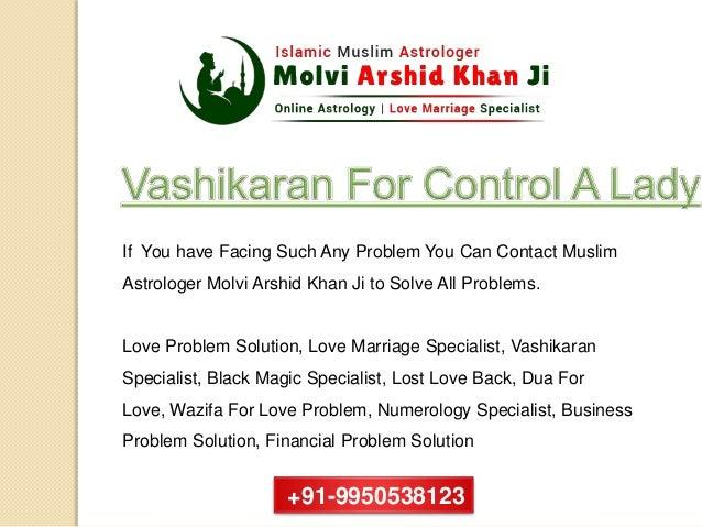 Vashikaran For Control A Lady | Islamic Love marriage specialist | +91-9950538123 Slide 3
