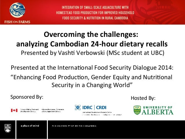 Overcoming	   the	   challenges:	   	    analyzing	   Cambodian	   24-­‐hour	   dietary	   recalls...