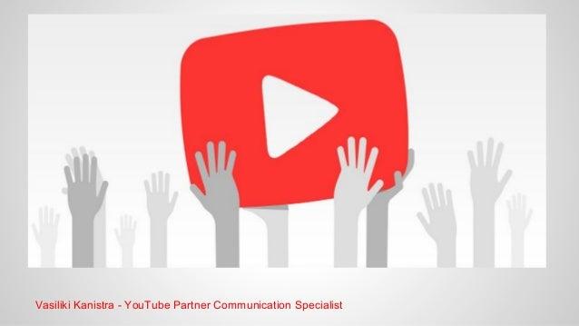 Βάσω Κανιστρά Δεκέμβριος 2013  Vasiliki Kanistra - YouTube Partner Communication Specialist