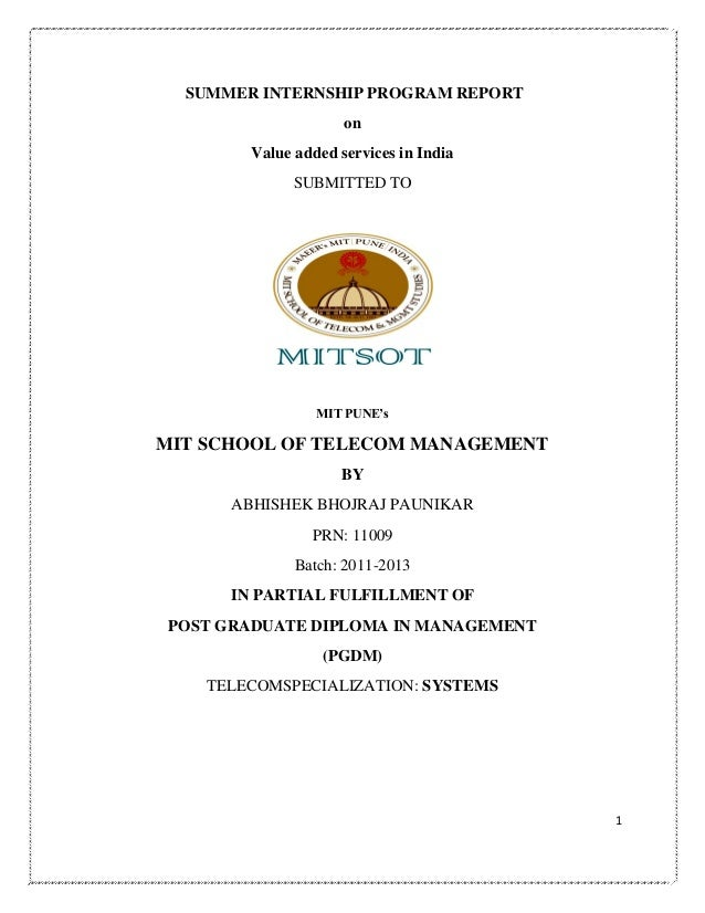 "SUMMER INTERNSHIP PROGRAM REPORT on Value added services in India SUBMITTED TO  MIT PUNE""s  MIT SCHOOL OF TELECOM MANAGEME..."