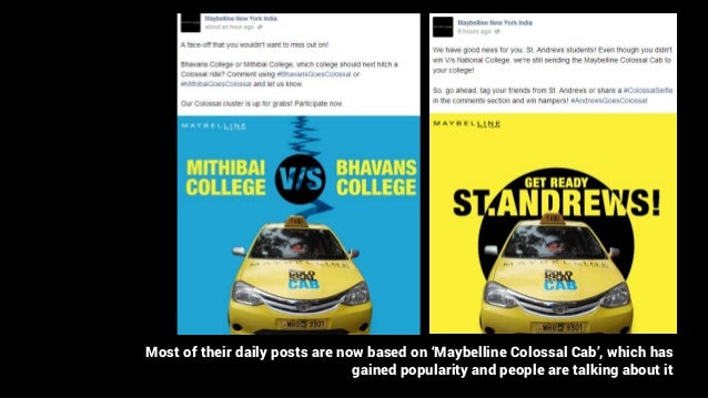 Most of their daily posts are now based on 'Maybelline Colossal Cab', which has gained popularity and people are talking a...