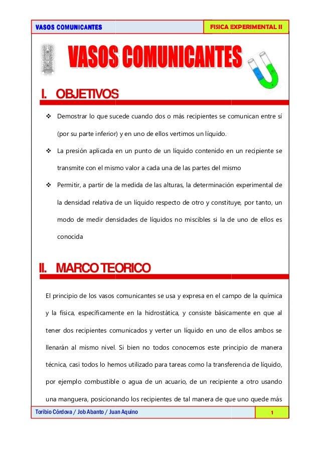 VASOS COMUNICANTESVASOS COMUNICANTESVASOS COMUNICANTESVASOS COMUNICANTESToribio Córdova / Job Abanto / Juan AquinoI. OBJET...