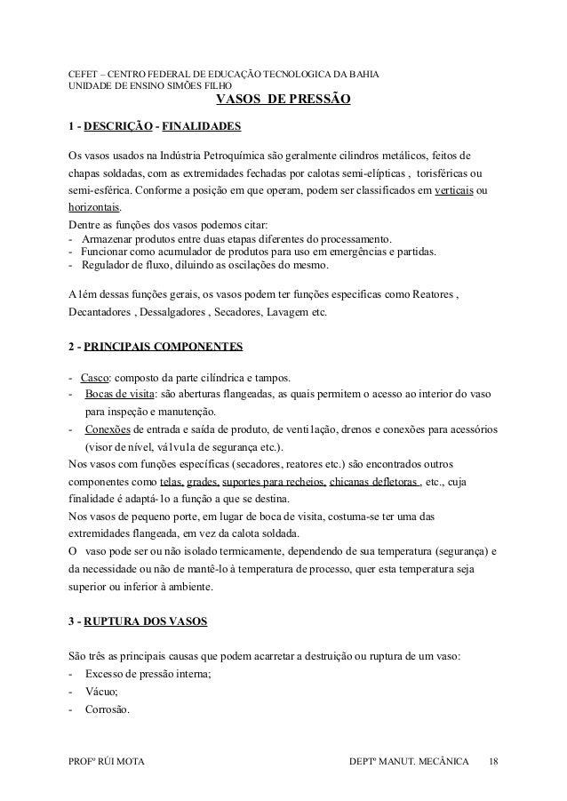CEFET – CENTRO FEDERAL DE EDUCAÇÃO TECNOLOGICA DA BAHIA UNIDADE DE ENSINO SIMÕES FILHO VASOS DE PRESSÃO 1 - DESCRIÇÃO - FI...