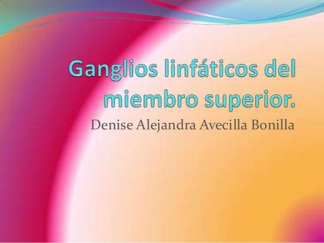 Vasos y ganglios linfáticos del miembro superior denise
