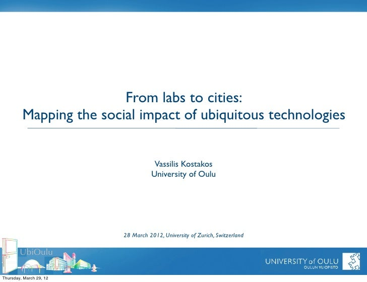 From labs to cities:         Mapping the social impact of ubiquitous technologies                                     Vass...