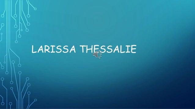 LARISSA THESSALIE