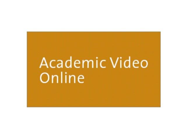 VAST: Academic Video Online 소개• Academic Video Online: VAST 학술기관에 25개의 다양한 주제 분야의 비디오 스트리밍 컬렉션을 단일 인터페이스내에서 제공• Academic V...