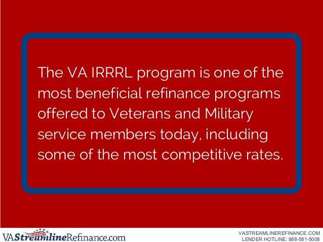 The VA IRRRL program is one of the most beneficial refinance programs offered to Veterans and Military service members tod...
