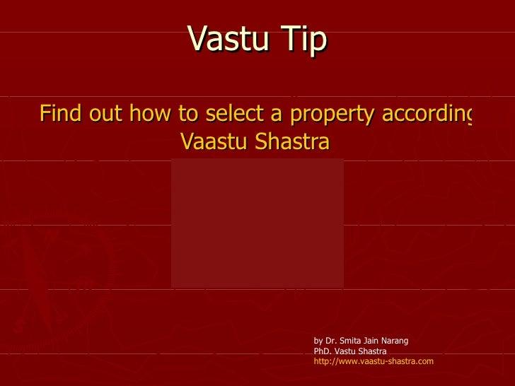 Vastu Tip Find out how to select a property according to  Vaastu   Shastra by Dr. Smita Jain Narang PhD. Vastu Shastra htt...