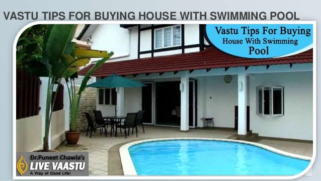 Vastu Tips For Buying House With Swimming Pool