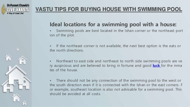 Vastu tips for buying house with swimming pool for Tips before buying a house