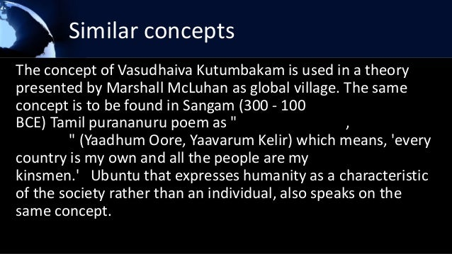 vasudev kutumbakam Synonyms for vasudeva kutumbakam in free thesaurus antonyms for vasudeva kutumbakam 11 words related to mantra: catchword, motto, shibboleth, slogan, hindooism, hinduism, buddhism.