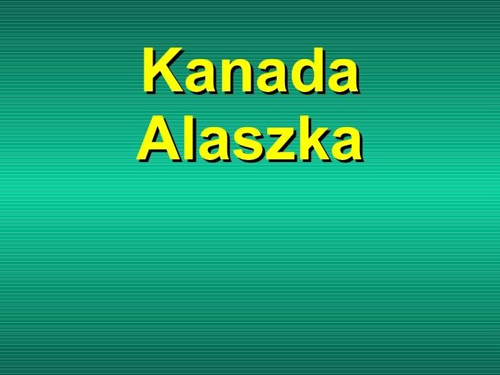Kanada Alaszka