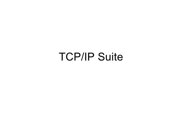 TCP/IP Suite